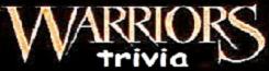 Warriors Trivia Wiki