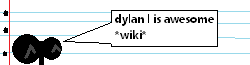 Dylan L is awesome Wiki