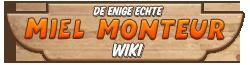 De Miel Monteur Wiki