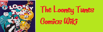 The Looney Tunes Comics Wiki