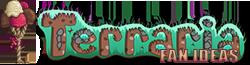 Terraria Fan Ideas Wiki