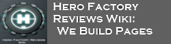 Hero Factory Reviews Wiki