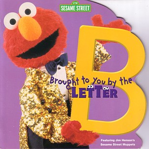 Brought to You by the Letter B - Muppet Wiki