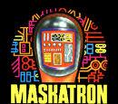 Maskatron