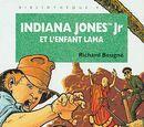 Indiana Jones Jr et l'Enfant Lama