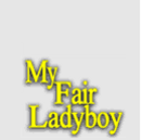 My Fair Ladyboy poster.png