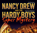 Nancy Drew and the Hardy Boys Super Mystery