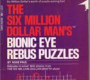 The Six Million Dollar Man's Bionic Eye Rebus Puzzles