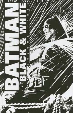 Batman Black and White Vol 3 TP