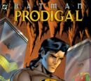 Batman: Prodigal (Collected)