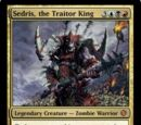 Sedris, the Traitor King