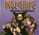 Wolverine: Blood Hungry Vol 1 1