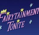 Fairytainment Tonite