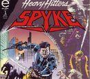 Spyke Vol 1 1