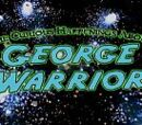 The Curious Happenings about George Warrior