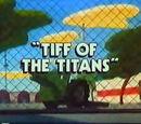 Tiff of the Titans