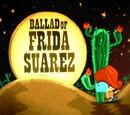 Ballad of Frida Suarez