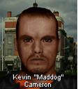 Kevin maddog cameron face.png