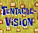 Tentacle-Vision