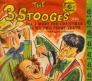 The Three Stooges Sing All I Want for Christmas Is My Two Front Teeth and I Gotta Cold for Christmas