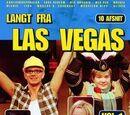 Langt fra Las Vegas: En Ordentlig Sneppetur