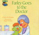 Farley Goes to The Doctor