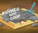 Rhymes with Coop