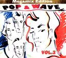 Pop & Wave Vol.2: Megamix Edition - Das Mysterium Kehrt Zurück Teil 5