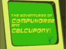 Adventures of Compuhorse and Calcupony-episode.png