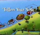 Follow Your Nose (Episode)