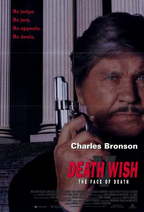 Death Wish Bronson Death Wish 5 The Face of