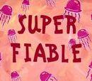 Super-fiable
