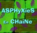 Asphyxies en chaîne