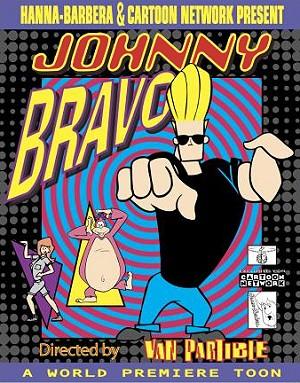 Image johnny bravo poster jpg what a cartoon wiki