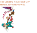 The Country Mouse and the City Mouse Adventures Wiki