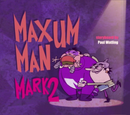 Maxum Man Mark 2