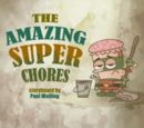 The Amazing Super Chores