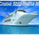 Cruise Ship Mafia III