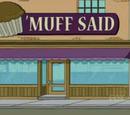 'Muff Said