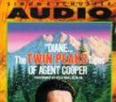 """""""Diane..."""" - The Twin Peaks Tapes of Agent Cooper"""
