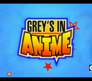 Grey's in Anime