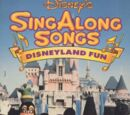 Disney Sing Along Songs: Disneyland Fun