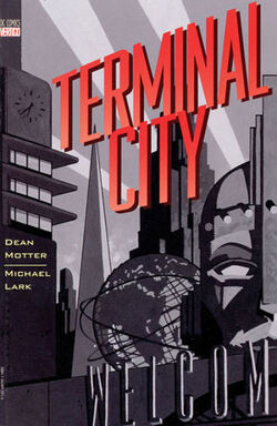 Cover for the Terminal City  Trade Paperback