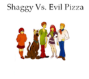Shaggy Vs. Evil Pizza