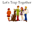 Let's Trap Together