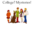 College? Mysteries!