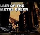 Lair of the Metal Queen
