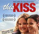 Этот поцелуй (2007)