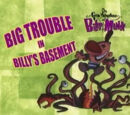 Big Trouble in Billy's Basement