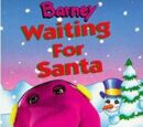 Barney: Waiting for Santa